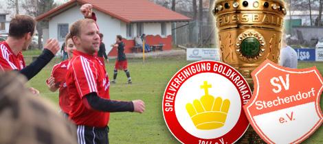 Pokal-Viertelfinale: SpVgg Goldkronach - SV Stechendorf