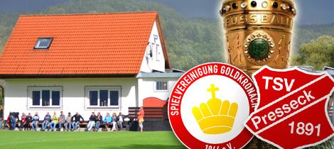 Pokal-Halbfinale: SpVgg Goldkronach – TSV Presseck